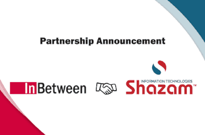 New international InBetween business partner: Shazam I.T.