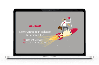 Webinar on 26.11.2020: New functions in the Release InBetween 4.7